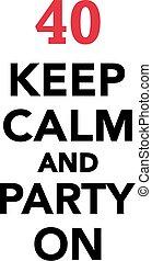 -, retener, cumpleaños, calma, fiesta, 40th
