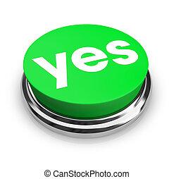 -, sim, verde, botão