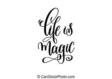 -, varázslatos, felírás, fekete, fehér, kéz, élet, felirat