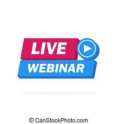 -, webinar, étiquette, vivant, vecteur, conception, icône, bouton, emblème