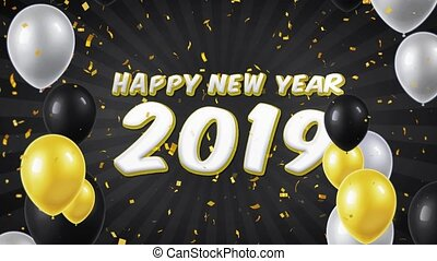 06. Happy New Year 2019 Text with Balloons, Confetti Looped Motion