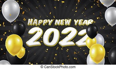 09. Happy New Year 2022 Text with Balloons, Confetti Looped Motion