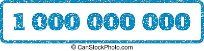 1 000 000 000 Rubber Stamp - Blue rubber seal stamp with 1...