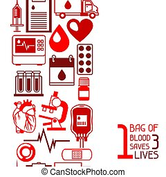 1 bag of blood saves 3 lives. Seamless pattern with blood donation items. Medical and health care objects