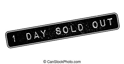 1 day sold out rubber stamp