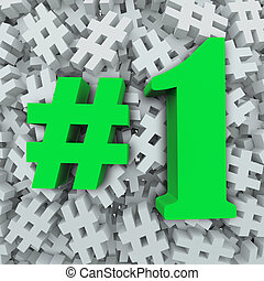 A background of pound symbol or hashtag signs and the characters #1 or number one to illustrate most popular, best, top, priority or favorite in a poll or ranking