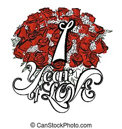 1 Year of Love with Hand Drawn Bouquet of Roses