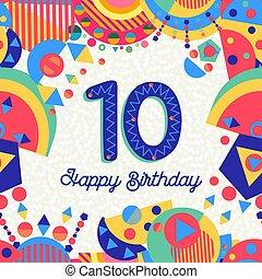 10 , δέκα , χαιρετισμός , αριθμόs , γενέθλια , έτος , πάρτυ , κάρτα