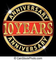 10, anni, anniversario, dorato, etichetta, con, nastro rosso, vettore, illustrazione