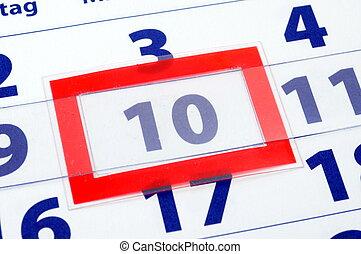 10 calendar day - calendar showing end of time or deadline...