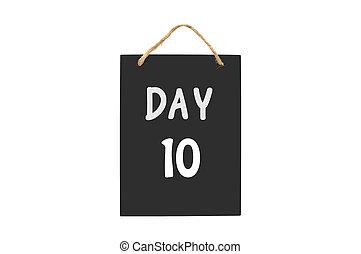 10, jour, tableau noir