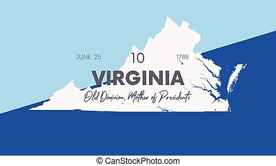 10 of 50 states of the United States with a name, nickname, and date admitted to the Union, Detailed Vector Virginia Map for printing posters, postcards and t-shirts