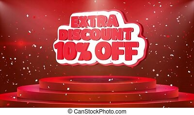 10 Off Extra Discount Text Animation Stage Podium Confetti...