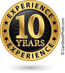 10, ouro, experiência, anos, vetorial, etiqueta, ilustração