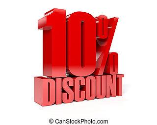 10 percent discount.