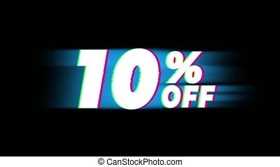10 Percent Off Text Glitch Effect Promotion Advertisement Loop Background. Price Tag, Sale, Discounts, Deals, Special Offers, Green Screen and Alpha Matte