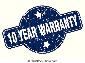 10 year warranty sign