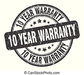 10 year warranty stamp. 10 year warranty round grunge sign. 10 year warranty