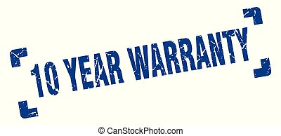10 year warranty stamp. 10 year warranty square grunge sign. 10 year warranty