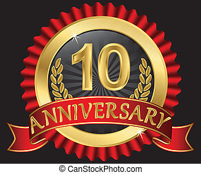 10 years anniversary golden label with ribbons, vector...