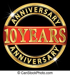 10 years anniversary golden label with red ribbon, vector illustration