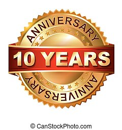 10 years anniversary golden label with ribbon. Vector eps 10...
