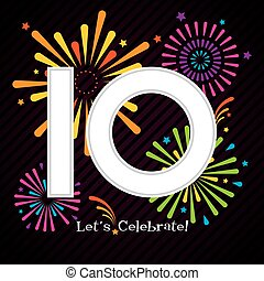 10 Years Celebration Design with Fireworks