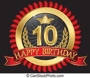 10 years happy birthday golden labe