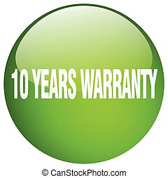 10 years warranty green round gel isolated push button