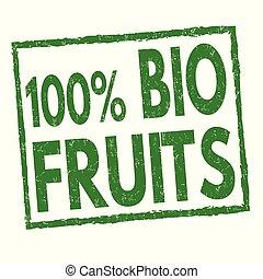 100 % Bio fruits sign or stamp