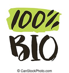 100% Bio product hand drawn isolated label