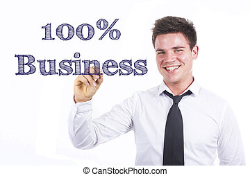 100% Business - Young smiling businessman writing on transparent surface