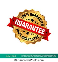 100% Guarantee Gold Seal Stamp Vector Template Illustration Design. Vector EPS 10.