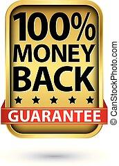 100% money back guarantee golden sign, vector illustration