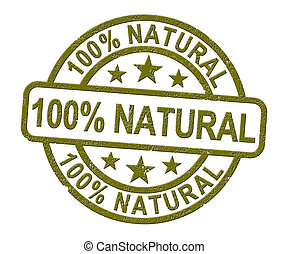 100% natural stamp means completely certified organic - 3d illustration