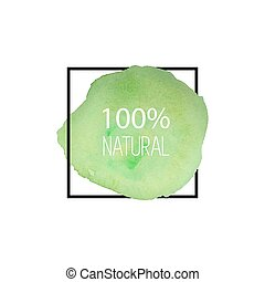 100 natural. Vector. Hand drawn watercolor logo. Vegetarian. Green brush stroke. Round shape.