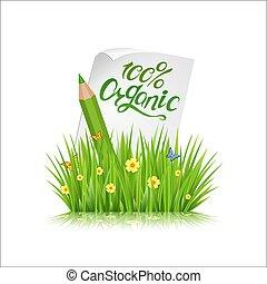 100% organic. Grass, letting