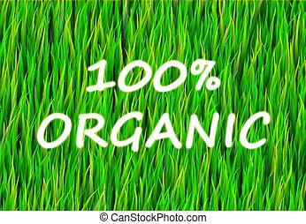 100%, organisch