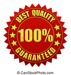 100 percent best quality guaranteed , red and gold warranty label isolated on white