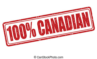 100 percent canadian grunge rubber stamp on white, vector illustration