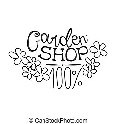 100 Percent Garden Shop Black And White Promo Sign Design Template With Calligraphic Text With Flowers