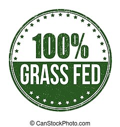 100 percent grass fed stamp - 100 percent grass fed grunge...
