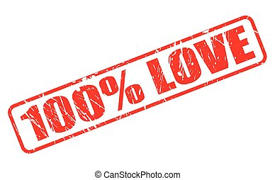 100 PERCENT LOVE red stamp text