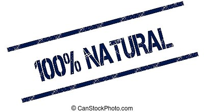 100 PERCENT NATURAL blue distressed rubber stamp.