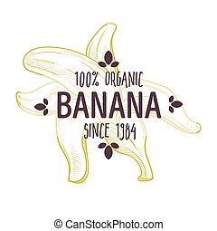 100 percent organic banana label with peeled tropical fruit for all natural food packaging design