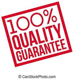 100 percent quality Guarantee typographic stamp