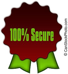 100 PERCENT SECURE on red seal with green ribbons.