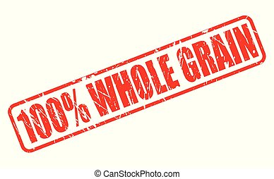 100 percent whole grain red stamp text