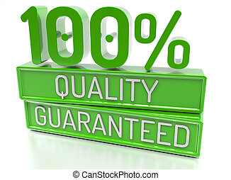 100% Quality Guaranteed, 100 percent, 3d banner - isolated, on w