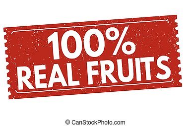 100% Real fruits sign or stamp